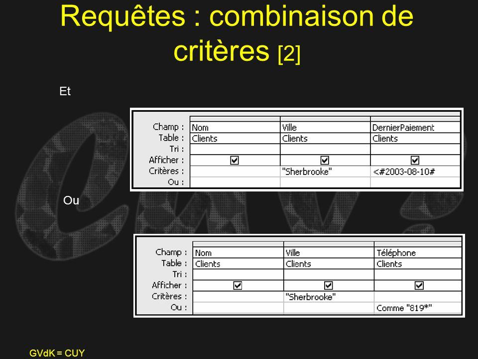 Requêtes : combinaison de critères [2]